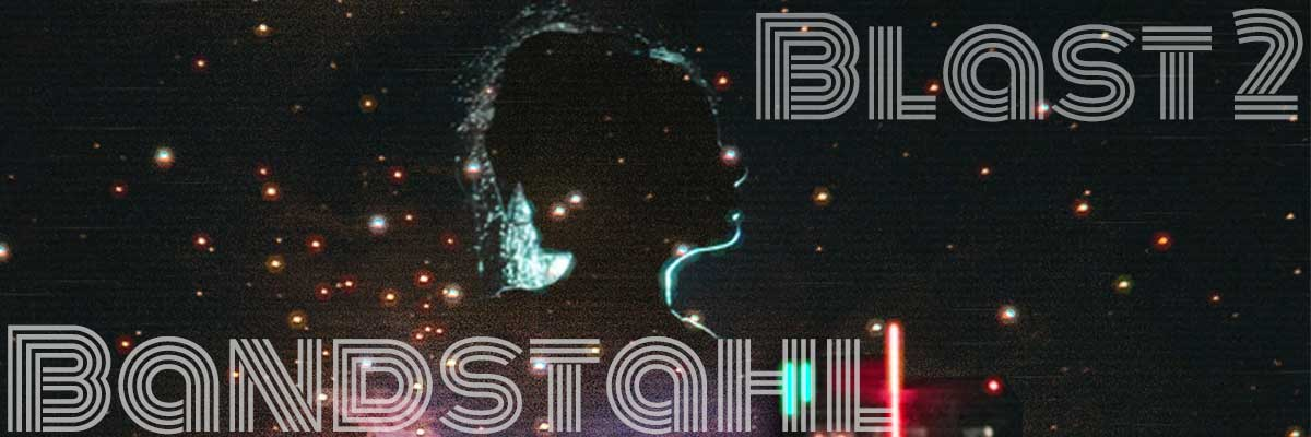 Bandstahl Blast 2